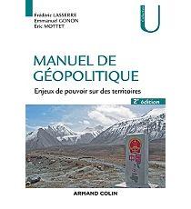 Manuel de géopolitique : enjeux de pouvoir sur des territoires - EmmanuelGonon