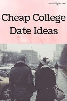 Dating ideas college students