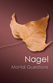 """Mortal Questions"" (2012) Thomas Nagel"