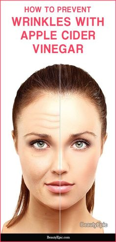 Apple Cider Vinegar Face, Organic Apple Cider Vinegar, Face Wrinkles, Prevent Wrinkles, Beauty Skin, Health And Beauty, Wrinkle Remedies, Sleep Remedies, Wrinkled Skin