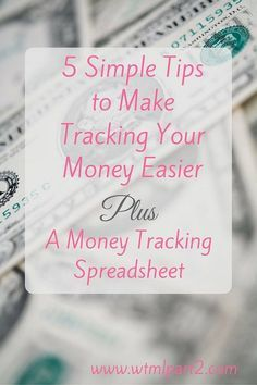 5 Simple Tips to Make Tracking Your Money Easier » Welcome to My Life, Part 2