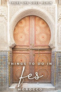 All the best things to do in Fes, Morocco! | fes morocco, Chouara Tannery, fez morocco, what to do in fes