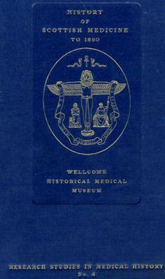 History Of Scottish Medicine To 1860