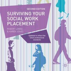 Surviving your Social Work Placement by Robert Lomax et al., http://www.amazon.co.uk/dp/1137328223/ref=cm_sw_r_pi_dp_FoWmtb0B4220B