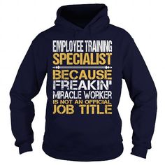 Awesome Tee For Employee Training Specialist T Shirts, Hoodies. Check price ==► https://www.sunfrog.com/LifeStyle/Awesome-Tee-For-Employee-Training-Specialist-96470171-Navy-Blue-Hoodie.html?41382