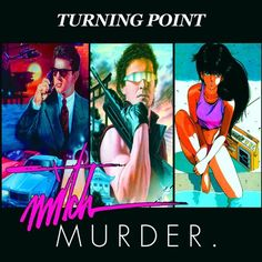 'Turning Point' by mitch murder // #music #electronic #electro #synthwave #dreamwave #retrowave