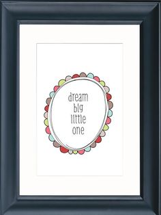 dream big little one PRINTABLE WALL ART 8 x by theparchmentplace, $5.00