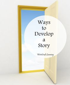 how to develop a story