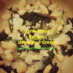 Farm Share Recipes: Using Your Greens