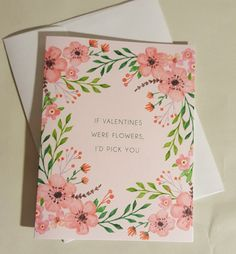 Items similar to Floral Valentine's Day Card - If Valentines Were Flowers, I'd Pick You on Etsy Printing Companies, Whimsical, Valentines Day, Daisy, Stationery, Handmade Gifts, Floral, Flowers, Cards
