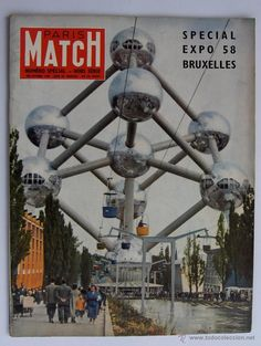 Revista PARIS MATCH SPECIAL EXPO 1958 BRUXELLES