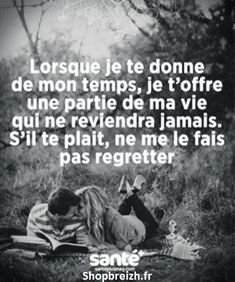 Le temps que l'on donne . Best Quotes, Love Quotes, Inspirational Quotes, Mantra, Quote Citation, Just Dream, French Quotes, Statements, Some Words