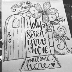 """Bible Journaling Coloring Page """"Holy Spirit You are welcome here.""""   Artwork by Kristen Wolbach (Instagram @kristenwolbach)"""