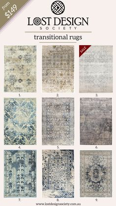 1. $149 - Florence Heritage Rug Bone   2. $185 - Persepolis Stunning Rug Beige Antique Gold   3. Sale $149 - Dream White Silver Transitional Rug   4. $249 - Gloria Stunning Rug Bone  5. $185 - Isfahan Transitional Modern Rug Navy White Grey   6. $185 - Nisa Transitional Rug Grey Charcoal Ivory   7. $149 - Urdu Tribal Rug Blue   8. $185 - Tabriz Transitional Modern Rug White Navy Grey   9. $195 - Esquire Brushed Traditional Blue Rug