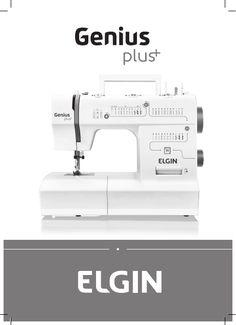 Manual - Elgin Genius Plus JX 4035 Máquina de costura Maquina Elgin Genius, Sewing, Craft, Manualidades, Dressmaking, Couture, Stitching, Sew, Costura