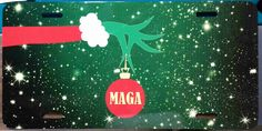 MAGA Grinch Holiday Christmas License Plate Vanity Plate by CustomCreationsbyRed on Etsy