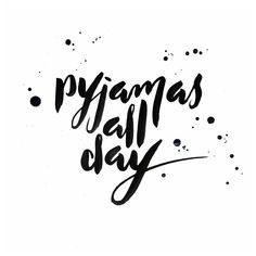 """""""Arg, I'm sick and don't feel like moving. I have essays due and I just want to sleep. So it's pyjamas all day for me."""""""