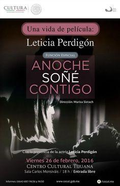 Iniciará en el CECUT el Ciclo Una vida de película con la presencia de Leticia Perdigón