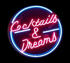 coctails and dreams neon sign