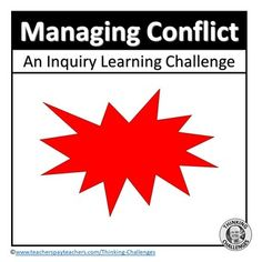 Managing Conflict : Inquiry Learning Activities by Thinking Challenges Inquiry Based Learning, Learning Activities, Teaching French, Teaching Spanish, Conflict Management, Thematic Units, Spanish Language Learning, Spanish Lessons, Learn French