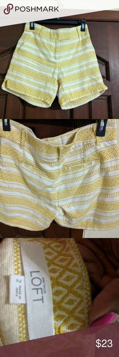 Loft!! Yellow and white shorts Lift shorts! If you love Loft then these shorts are something you might want to consider they are yellow and white Aztec print size 2. If you have any questions feel free to ask or make an offer! LOFT Shorts