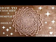 (2) How To Crochet a Simple Classic Doily Tutorial - YouTube