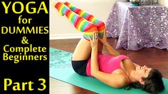 Yoga For Dummies & Complete Beginners Part 3 Weight Loss & Stomach Fat B...