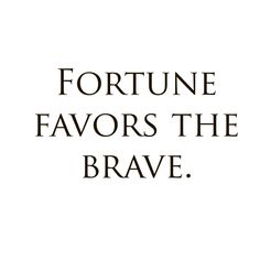 Fortune Favors the Brave Quote Vinyl Wall Art