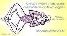 Unikátní cvičení předcházející onemocněním vnitřních orgánů. Doporučujeme VŠEM! | ProKondici.cz Viria, Nordic Interior, Health Advice, Yoga For Beginners, Tai Chi, Yoga Meditation, Health Fitness, Exercise, Beauty