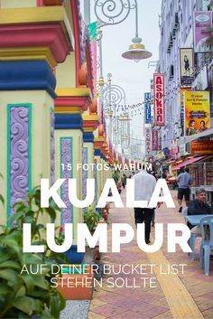 15 reasons why Kuala Lumpur should be on your bucket list
