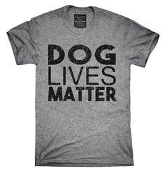 Dog Lives Matter Shirt, Hoodies, Tanktops