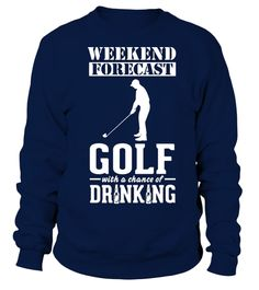 # Golf Weekend Forecast TShirt .  Golf Weekend Forecast TShirt
