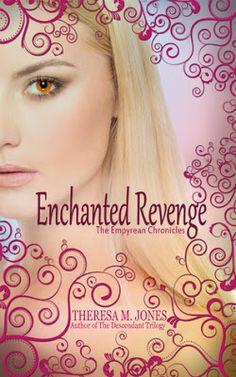 Enchanted Revenge (Empyrean Chronicles #1) by Theresa M. Jones #bookreview http://strawberrydae.blogspot.com/2016/02/enchanted-revenge-empyrean-chronicles-1.html