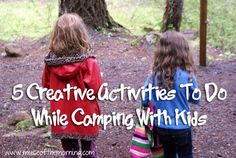 Muse of the Morning • 5 Creative Activities To Do While Camping With Kids