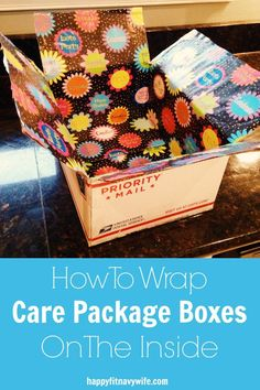 """How to Wrap Care Package Boxes On The Inside"" Simple step-by-step instructions from Heather at Camp Care Packages, Birthday Care Packages, Deployment Care Packages, Military Care Packages, College Care Packages, Homemade Gifts, Diy Gifts, Wrap Gifts, Party Gifts"