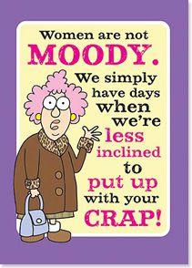 Magnet - Women are not moody... | Aunty Acid™ | 31328 | Leanin' Tree