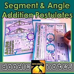 Segment & Angle Addition Postulates Doodle Notes Students fill in the sheets, answer the questions, and color, doodle or embellish. Then, they can use it as a study guide later on.