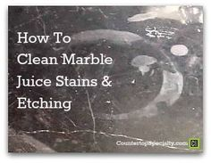 Tried-n-true DIY solutions for cleaning marble juice stains on countertops, tables, tile. Remove marble etching & stains from lime, apple, orange, lemon juice