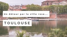 """""""Un détour par la ville rose"""" Toulouse, France © Faro Evasion Video #visiteztoulouse"""