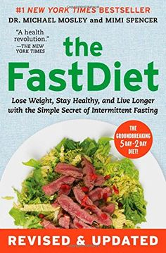 The FastDiet - Revised & Updated: Lose Weight, Stay Healthy, and Live Longer with the Simple Secret of Intermittent Fasting - http://darrenblogs.com/2016/03/the-fastdiet-revised-updated-lose-weight-stay-healthy-and-live-longer-with-the-simple-secret-of-intermittent-fasting/