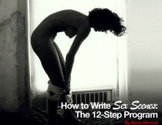 How to Write Sex Scenes: The 12-Step Guide | Nerve