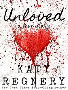 Book Review: Katy Regnery Unloved
