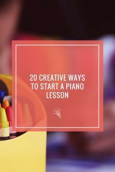 How do you start piano lessons? Want some new ideas? https://timtopham.com/20-creative-ways-to-start-a-piano-lesson/?utm_campaign=coschedule&utm_source=pinterest&utm_medium=timtopham.com&utm_content=20%20Creative%20Ways%20to%20Start%20a%20Piano%20Lesson