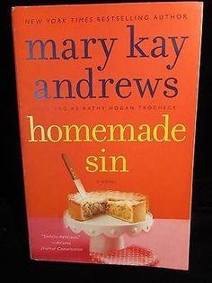 Homemade Sin Mary Kay Andrews Paperback 2013