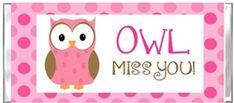 Ende des Schuljahres Candy Wrapper - Owl Miss You Pink - Moderne Dekoration Back To School Teacher, End Of School Year, School Fun, School Gifts, Student Gifts, Teacher Gifts, Crafts For Girls, Gifts For Kids, Owl Miss You