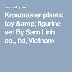 Krosmaster plastic toy & figurine set By Sam Linh co., ltd, Vietnam