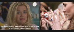 Lol just found this. Legally Blonde #meme - She's got the 6 carat Harry Winston on her bony unpolished finger - kate middleton