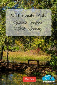 A Stroll Off the Beaten Path: Goldsmith-Schiffman Wildlife Sanctuary