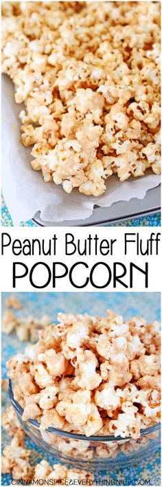 Peanut Butter Fluff Popcorn - The BEST Snack! Sweet and salty popcorn covered in peanut butter and marshmallow creme. Peanut Butter Popcorn, Flavored Popcorn, Gourmet Popcorn, Popcorn Snacks, Popcorn Kernels, Popcorn Balls, Pop Popcorn, Party Snacks, Yummy Snacks