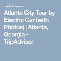 Atlanta City Tour By Electric Car